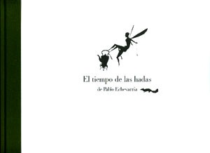 eltiempodelashadas_PabloEchevarria